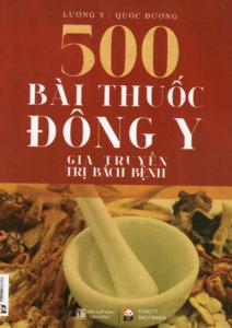 500 Bài Thuốc Đông Y Gia Truyền Trị Bách Bệnh