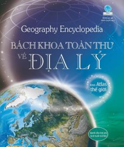 Geography Encyclopedia – Bách Khoa Toàn Thư Về Địa Lý