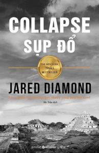 Sụp Đổ – Jared Diamond
