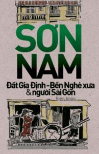 Đất Gia Định – Bến Nghé Xưa & Người Sài Gòn